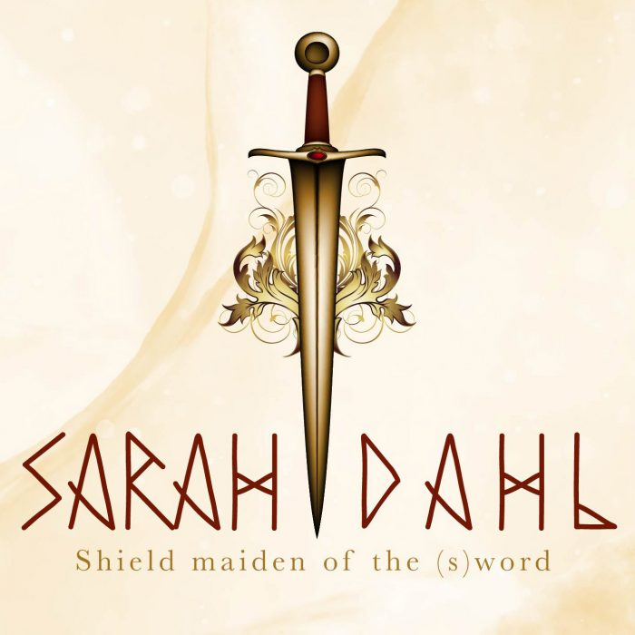 Sarah Dahl - shield maiden of the (s)word