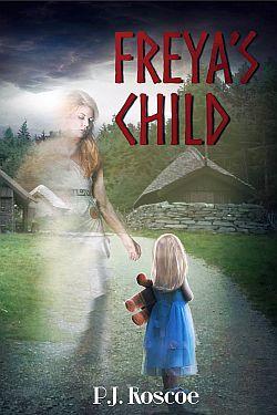 Freya's Child, PJ Roscoe for Sarah Dahl